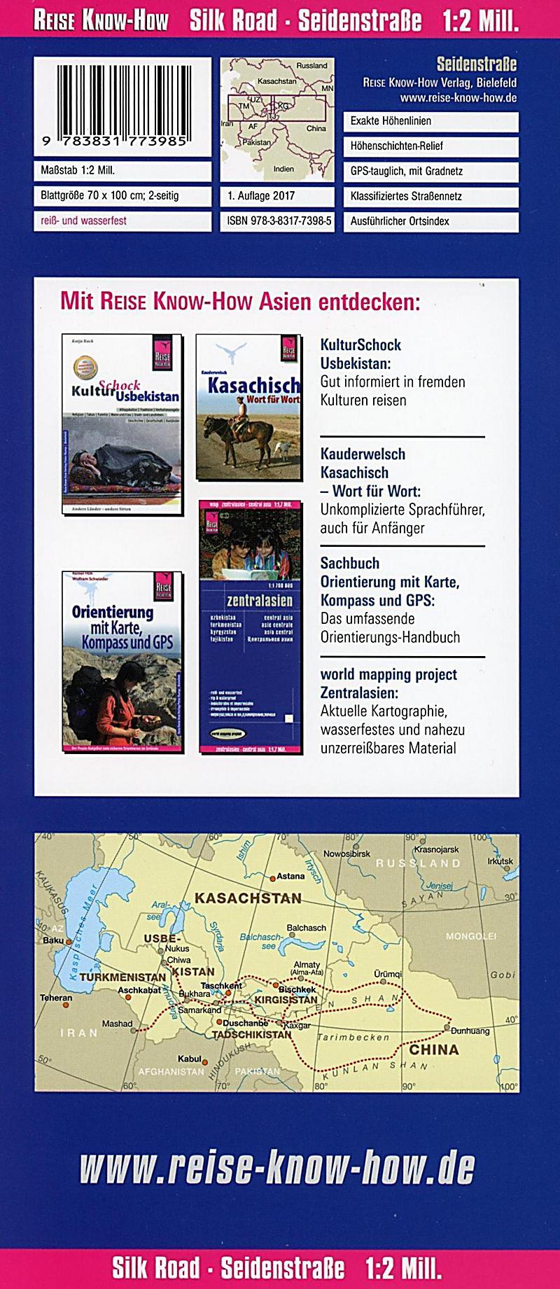 Reise Know-How Landkarte Seidenstrasse 1:2.000.000 : Durch ...