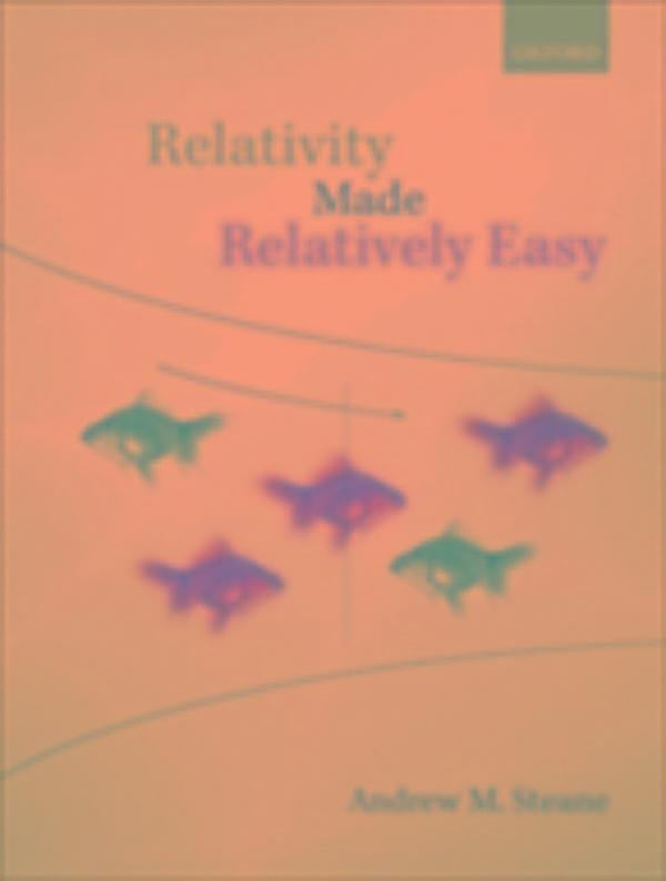 relativity made relatively easy andrew steane pdf