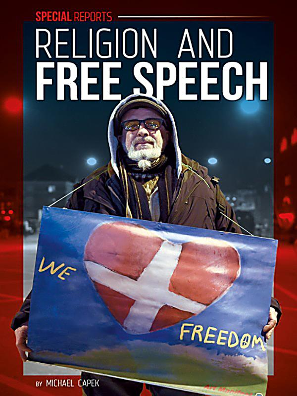 free speech and religion Congress shall make no law respecting an establishment of religion, or prohibiting the free exercise thereof or abridging the freedom of speech, or of the press, or.