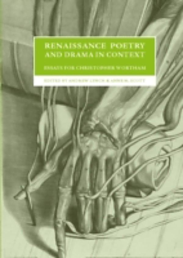 renaissance poetry and drama in context essays for christopher wortham Renaissance poetry and drama in context : essays for christopher wortham by anne m scott ( book ) 9.