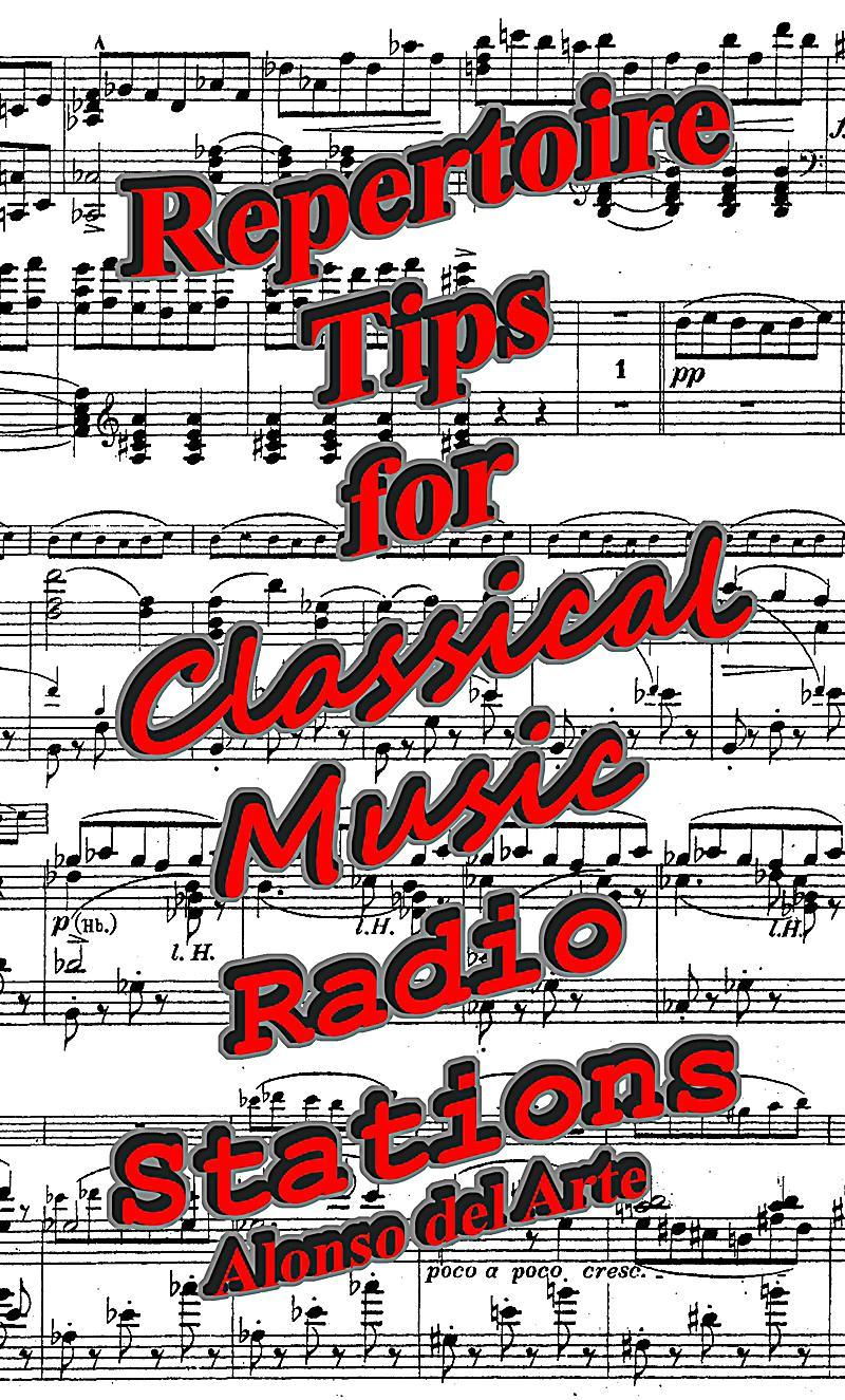 Repertoire tips for classical music radio stations ebook for Classic house radio station