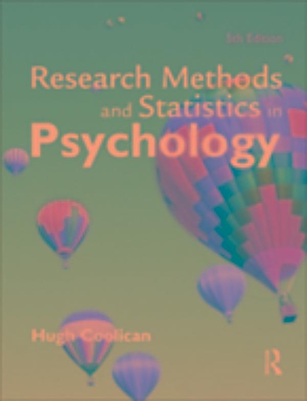 research and statistics in psychology Editions for research methods and statistics in psychology: 0340983442 (paperback published in 2009), 0340812583 (paperback published in 2004), 020376983.