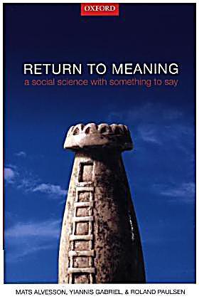 Return to Meaning Buch von Mats Alvesson portofrei