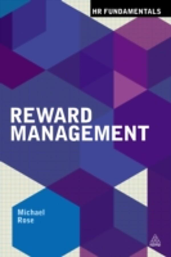 reward management Designing effective reward systems by wim van der stede the attached article was published in the october 2009 issue, no170, of finance & management, the monthly magazine of the icaew's.