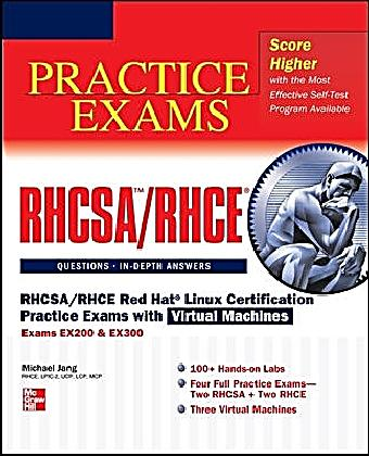Rhcsa Rhce Red Hat Linux Certification Practice Exams With