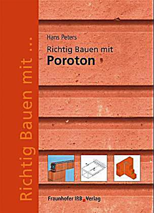 richtig bauen mit poroton buch portofrei bei. Black Bedroom Furniture Sets. Home Design Ideas
