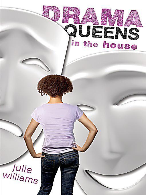 Roaring Brook Press: Drama Queens in the House ebook ...