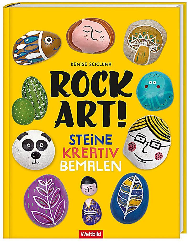 rock art steine kreativ bemalen weltbild ausgabe kaufen. Black Bedroom Furniture Sets. Home Design Ideas