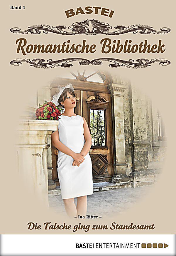 romantische bibliothek band 1 die falsche ging zum standesamt ebook. Black Bedroom Furniture Sets. Home Design Ideas