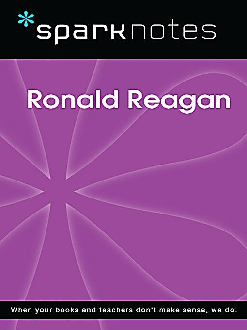 ronald reagan summary A short summary of 's ronald reagan this free synopsis covers all the crucial  plot points of ronald reagan.