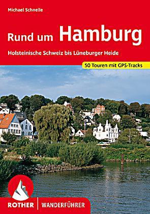 Rother Wanderf Hrer Rund Um Hamburg Buch Bestellen
