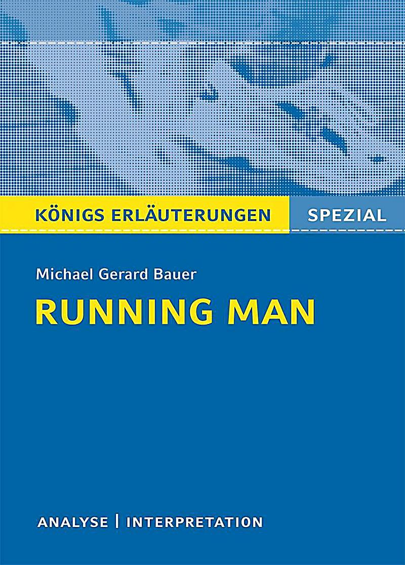 the running man by michael gerard bauer essay There had always been the running man—always that phantom form somewhere in the distance, always shuffling relentlessly closer for a long time, fourteen-year.