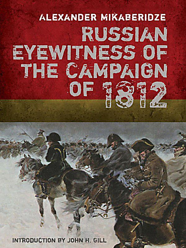 an eyewitness account of the napoleonic Napoleonic campaigns and especially napoleonic campaign in russia is something that interests me a great deal for many reasons and i am always eager to read eyewitness' accounts.