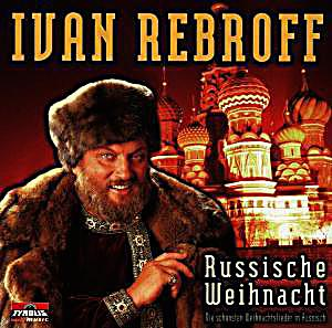 russische weihnacht cd von ivan rebroff bei. Black Bedroom Furniture Sets. Home Design Ideas