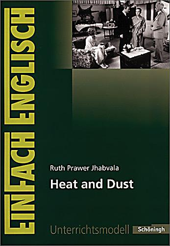 heat and dust by ruth prawer Booker-winner ruth prawer jhabvala died last week at the age of 85 aamer hussein pays tribute to an indian legend.