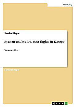 ryanair and its low cost flights in europe buch portofrei. Black Bedroom Furniture Sets. Home Design Ideas