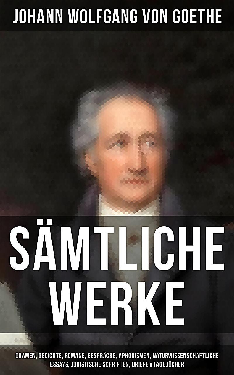 Briefe Von Goethes Mutter : Sämtliche werke dramen gedichte romane gespräche