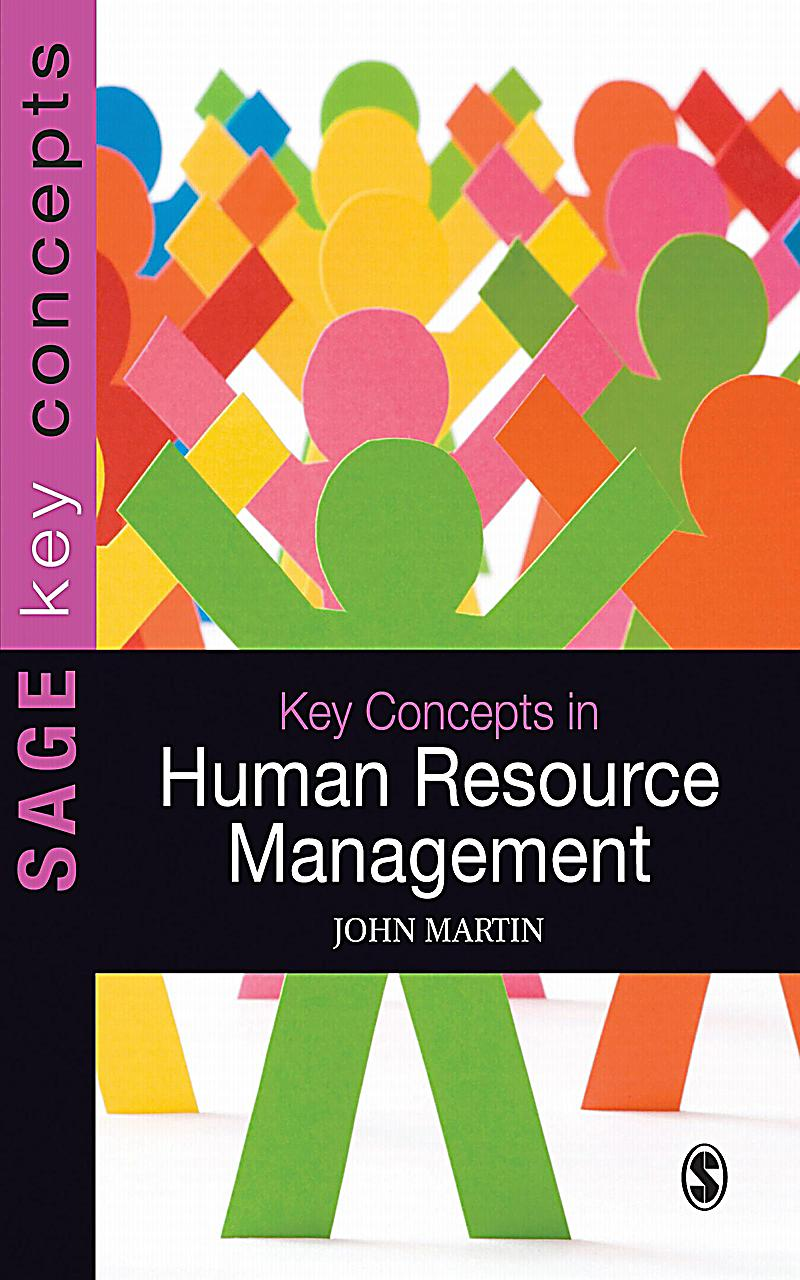 concepts in hr managements Performance management is an ongoing process of communication between a supervisor and an employee that occurs throughout the year, in support of accomplishing the strategic objectives of the organization the communication process includes clarifying expectations, setting objectives, identifying goals, providing.