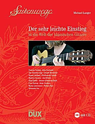saitenwege der sehr leichte einstieg in die welt der klassischen gitarre m audio cd buch. Black Bedroom Furniture Sets. Home Design Ideas