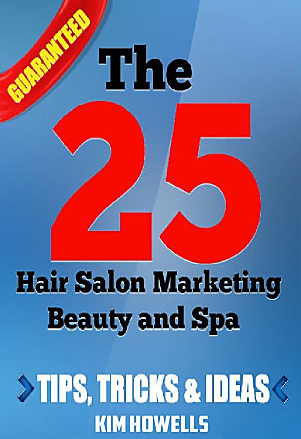 Salon marketing the 25 hair salon marketing beauty and spa for Salon marketing