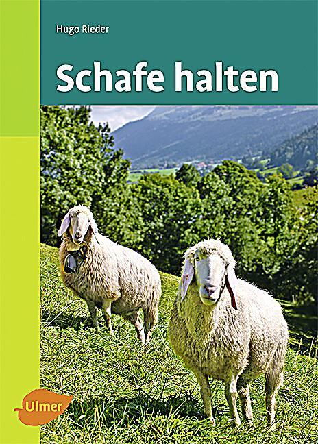 Schafe halten buch von hugo rieder portofrei bei for Schafe halten im garten