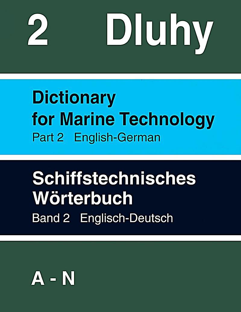 Schiffstechnisches w rterbuch englisch deutsch 2 bde for Dictionary englisch deutsch