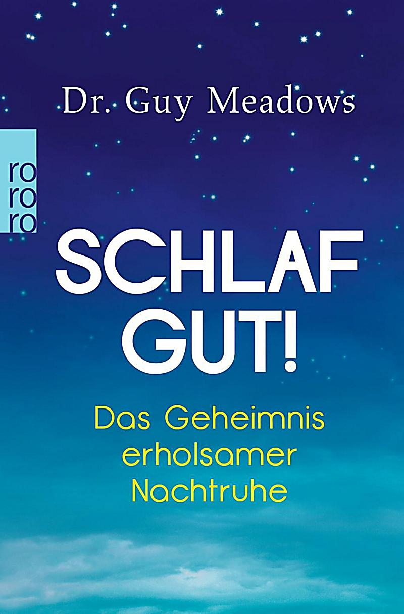 schlaf gut buch von guy meadows jetzt bei bestellen. Black Bedroom Furniture Sets. Home Design Ideas