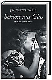 Schloss Aus Glas Buch Von Jeannette Walls Portofrei