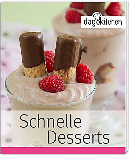 schnelle desserts buch jetzt bei online bestellen. Black Bedroom Furniture Sets. Home Design Ideas