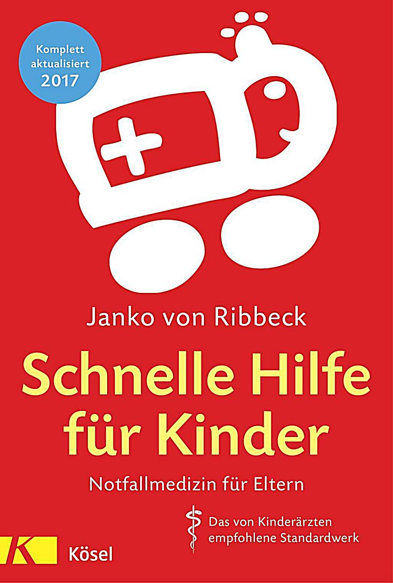 schnelle hilfe f r kinder buch portofrei bei. Black Bedroom Furniture Sets. Home Design Ideas