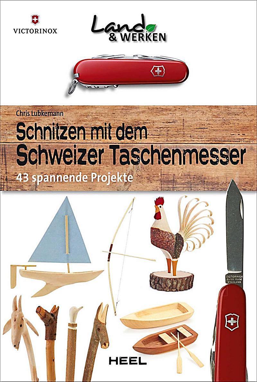 schnitzen mit dem schweizer taschenmesser buch portofrei. Black Bedroom Furniture Sets. Home Design Ideas
