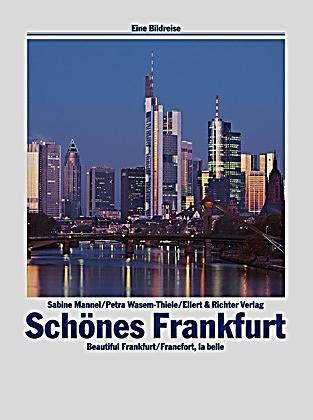 Sch nes frankfurt buch von sabine mannel portofrei for Lagerverkauf frankfurt