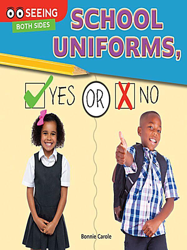 School Uniforms: Yes or No