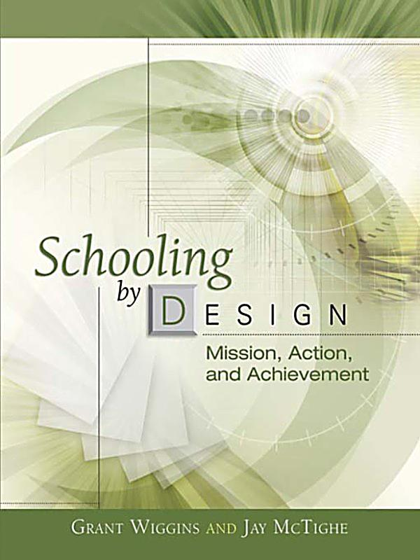Schooling By Design Mission Action And Achievement Pdf