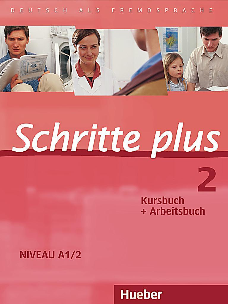 schritte plus deutsch als fremdsprache bd 2 kursbuch arbeitsbuch buch. Black Bedroom Furniture Sets. Home Design Ideas