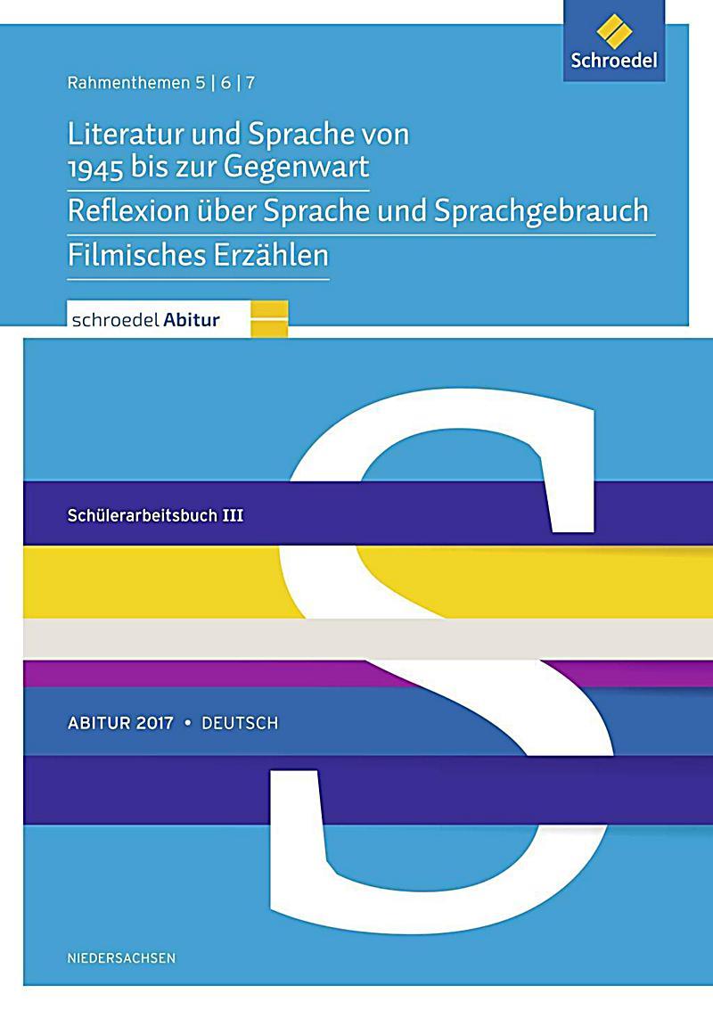 schroedel abitur 2017 niedersachsen deutsch rahmenthemen 5 6 und 7 sch lerarbeitsbuch iii buch. Black Bedroom Furniture Sets. Home Design Ideas