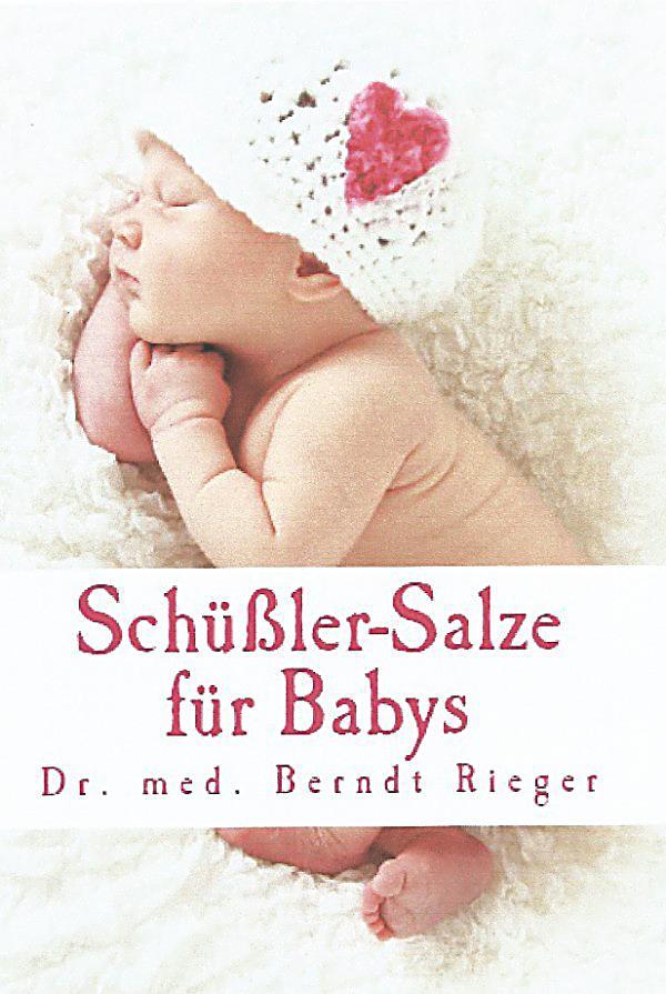 Schussler salze fur babys ebook jetzt bei weltbildch for Schüssler salze bei bindegewebsschw che