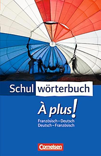 schulw rterbuch plus franz sisch deutsch deutsch franz sisch buch. Black Bedroom Furniture Sets. Home Design Ideas