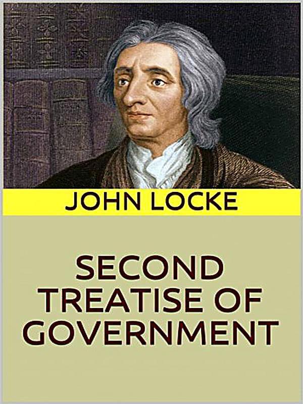 john locke second treaties of government essay A short john locke biography describes john locke's life, times, and work also explains the historical and literary context that influenced locke's second treatise.