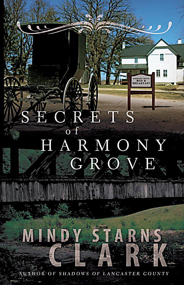 Secrets of harmony grove ebook jetzt bei for Harmony grove