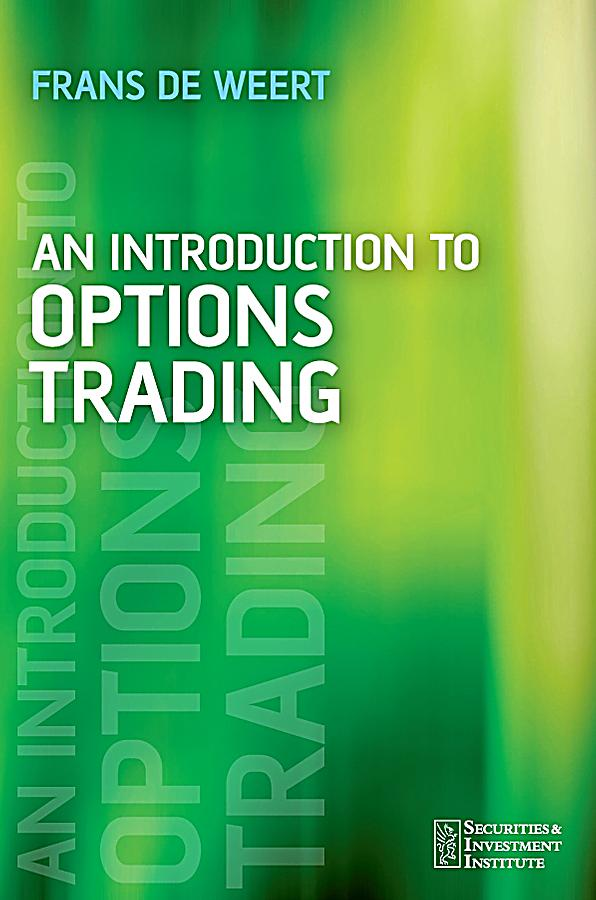 An introduction to options trading frans de weert