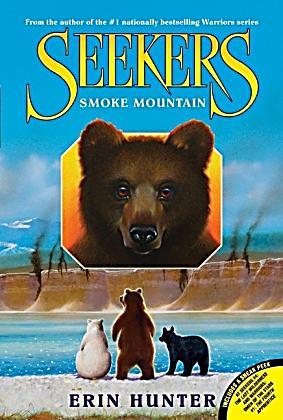 Seekers: Smoke Mountain Book 3 by Erin Hunter (2009, Hardcover)