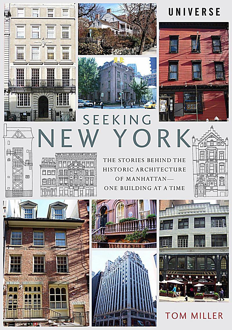 Seeking new york buch von tom miller bei bestellen for Innenarchitektur studium new york