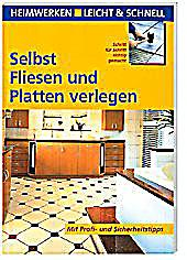 selbst fliesen und platten verlegen buch bestellen. Black Bedroom Furniture Sets. Home Design Ideas