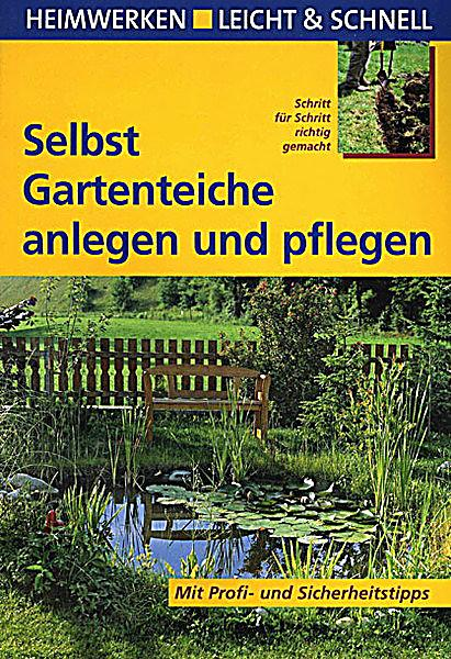 selbst gartenteiche anlegen und pflegen buch. Black Bedroom Furniture Sets. Home Design Ideas