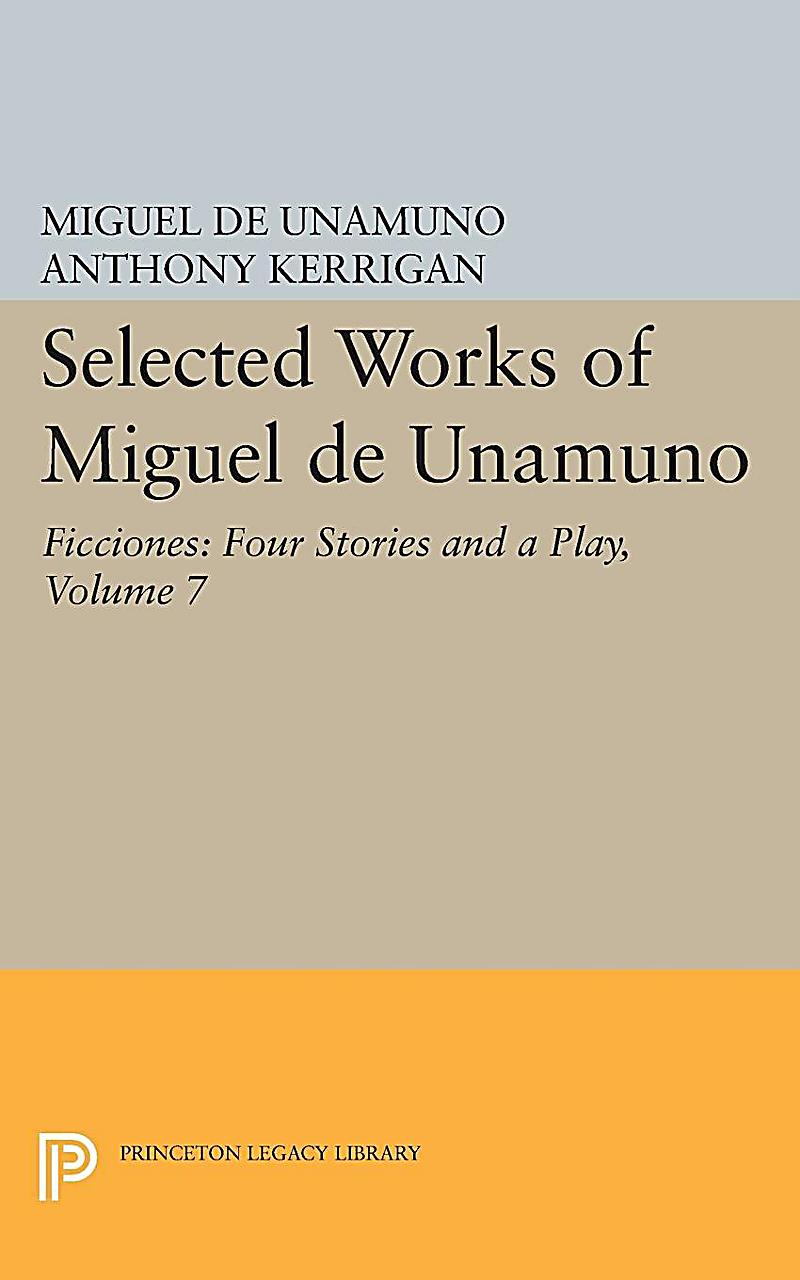 unamuno essays 344 howard mancing goal in this essay is not to try to rehabilitate the fading reputation of unamuno, but to take one of his works of fiction—san manuel bueno, mártir [saint manuel bueno.