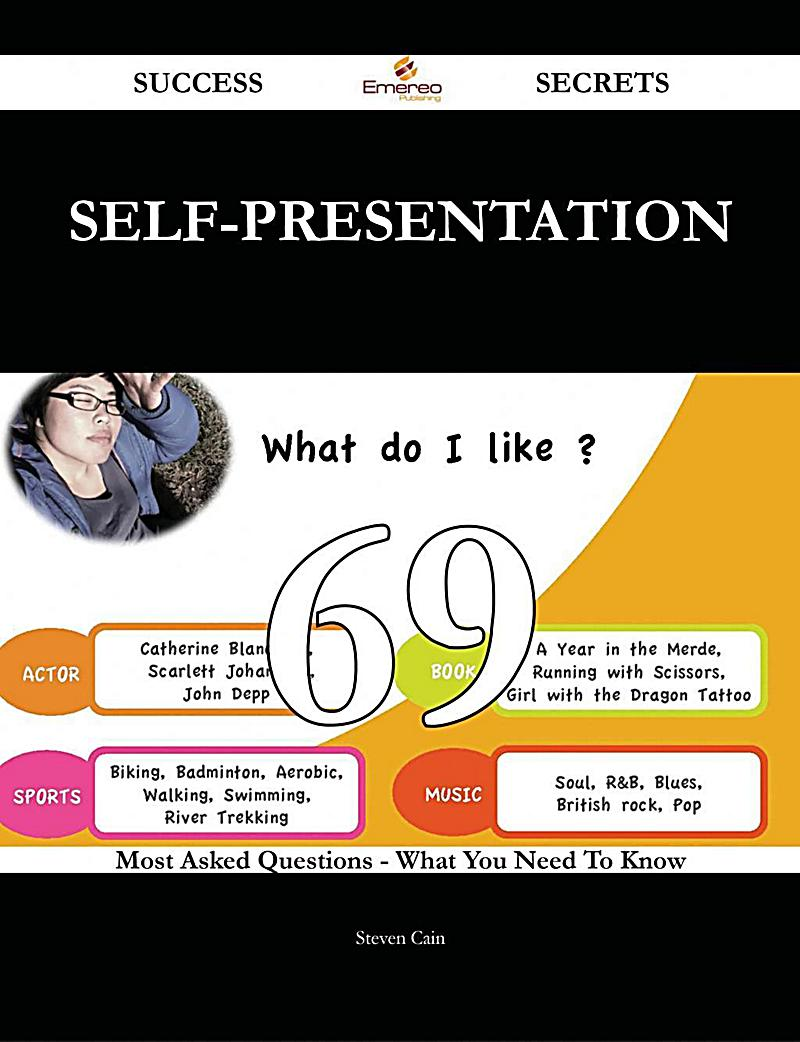 self presentation questionnaire The self-presentation in exercise questionnaire (speq conroy, motl, & hall, 2000) measures impression motivation (im) and impression construction (ic) within the context of exercise this study cross-validated 2 published models of speq scores, evaluated the invariance of the speq model between.