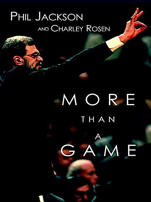 More Than a Game by Charley Rosen and Phil Jackson (4 CD's - 5 Hours)