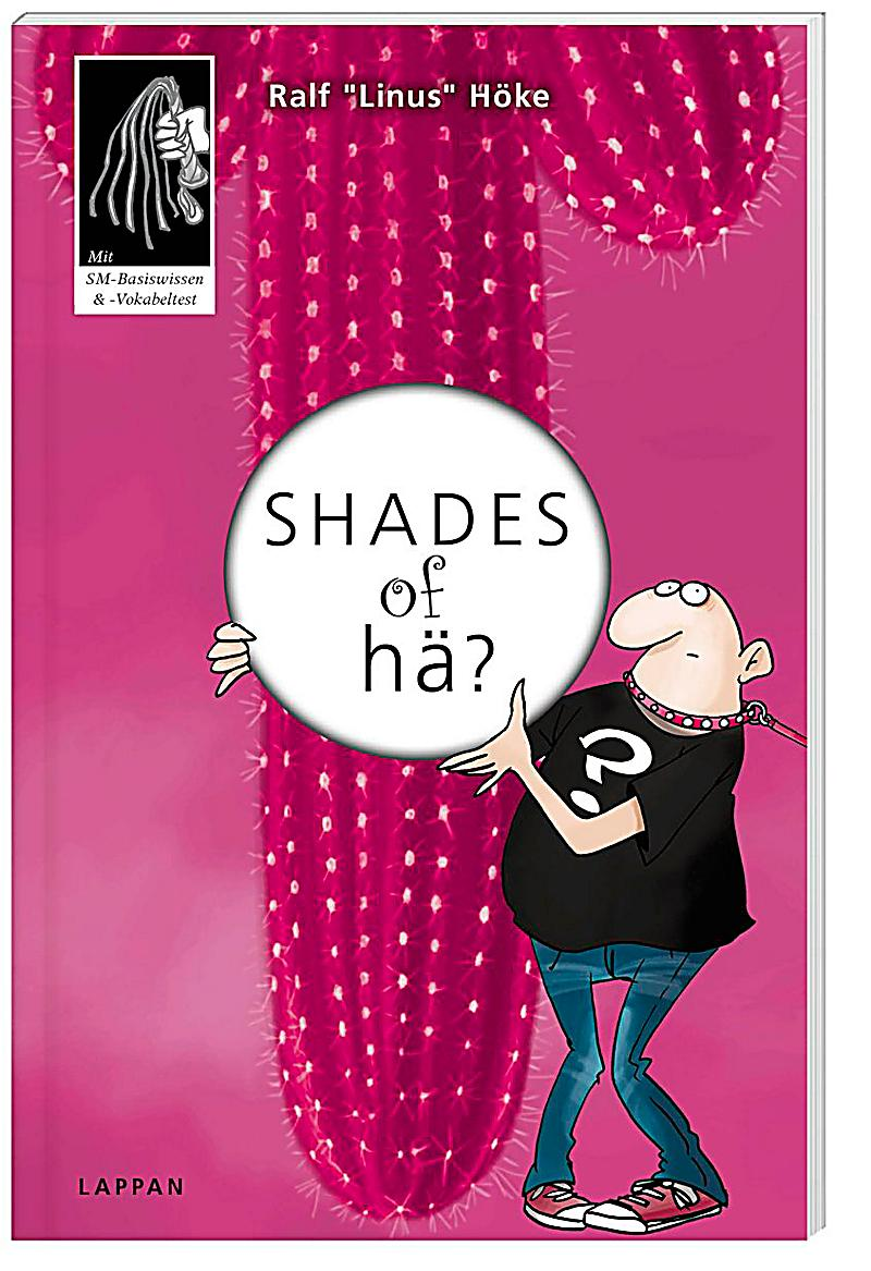 shades of h buch von ralf 39 linus 39 h ke portofrei. Black Bedroom Furniture Sets. Home Design Ideas
