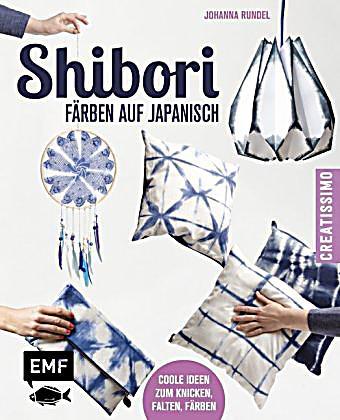 shibori f rben auf japanisch buch portofrei bei. Black Bedroom Furniture Sets. Home Design Ideas